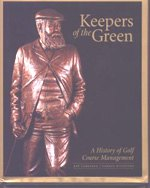 "The ""Keepers of the Green"" Text book published for the Golf Course Superintendents Asscoiation of America."