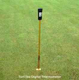 Turf-Tec Digital Thermometer is adjustable from 1 to 4 inches deep and gives soil temperature readings.